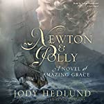 Newton and Polly: A Novel of Amazing Grace | Jody Hedlund