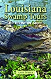 Louisiana Swamp Tours, Anne Butler, 1589806581