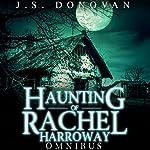 The Haunting of Rachel Harroway Omnibus | J.S Donovan