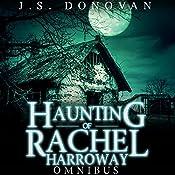 The Haunting of Rachel Harroway Omnibus   J.S Donovan
