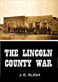 The Lincoln County War (1908)