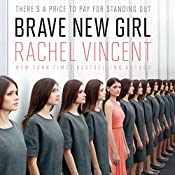 Brave New Girl | Rachel Vincent
