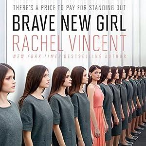Brave New Girl Audiobook