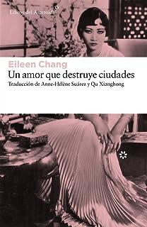 Un amor que destruye ciudades (Spanish Edition)