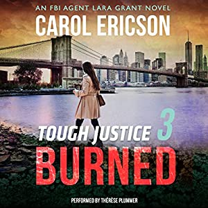 Tough Justice: Burned (Part 3 of 8) Audiobook