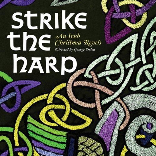 Strike the Harp: An Irish Christmas Revels