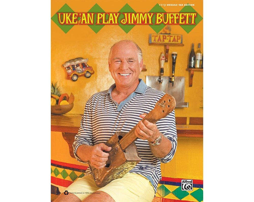 Amazon uke an play jimmy buffett jimmy buffett musical amazon uke an play jimmy buffett jimmy buffett musical instruments hexwebz Choice Image