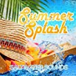 Summer Splash: Saltwater Sounds – Ocean Waves with Instrumental Music to Relax & Chill Out, Stress Relief & Well Being, Balancing & Healing, Chakra, Sleep, Spa, Reiki, Yoga