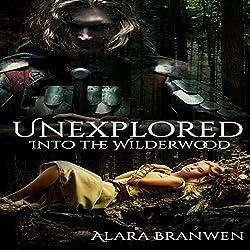 Unexplored: Into the Wilderwood