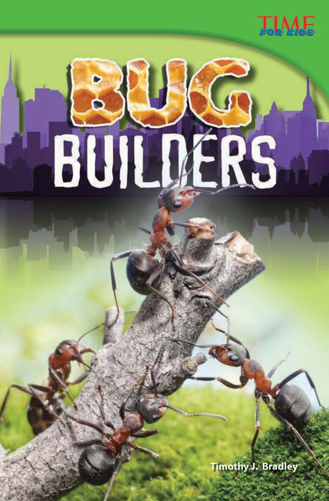 Bug Builders (TIME FOR KIDS® Nonfiction Readers) pdf