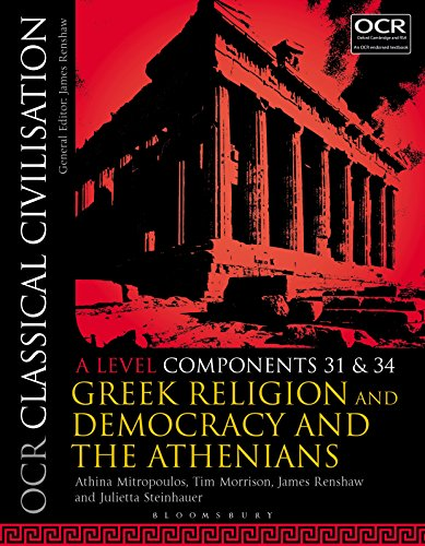 OCR Classical Civilisation A Level Components 31 and 34: Greek Religion and Democracy and the Athenians