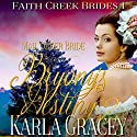 Mail Order Bride: Bryony's Destiny: Faith Creek Brides, Book 1 Audiobook by Karla Gracey Narrated by Danielle O'Farrell