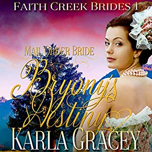 Mail Order Bride: Bryony's Destiny Audiobook