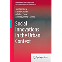 Social Innovations in the Urban Context (Nonprofit and Civil Society Studies)