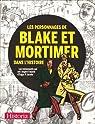 Les personnages de Blake et Mortimer dans l'Histoire : Les événements qui ont inspiré l'oeuvre d'Edgar P. Jacobs par Cariou