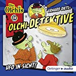 Ufo in Sicht (Olchi-Detektive 14) | Erhard Dietl,Barbara IIand-Olschewski