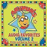Arthur's Halloween: A Story from Arthur's Audio Favorites, Volume 2 | Marc Brown