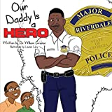 img - for Our Daddy Is a Hero book / textbook / text book