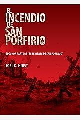 El incendio de San Porfirio: La continuación del Incendio de San Porfirio (Spanish Edition) Kindle Edition