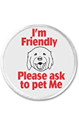 """I'm Friendly Please ask to pet Me 3"""" Sew On Patch Service Dog Assist Disability"""