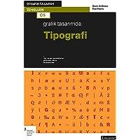 Grafik Tasarımda Tipografi: Grafik Tasarım Temelleri Dizisi: 05