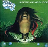 Silent Cries and Mighty Echoes by Eloy (2005-03-01)