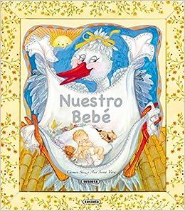 Nuestro bebé (Estuche regalo) (Spanish Edition): Carmen Sáez, Ana ...