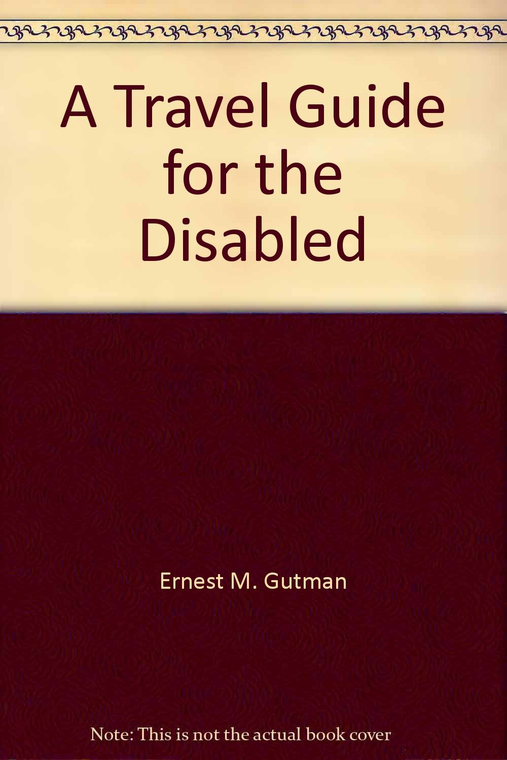 A Travel Guide for the Disabled
