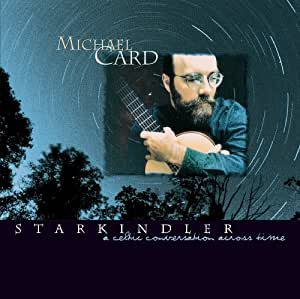 Starkindler - A Celtic Conversation Across Time