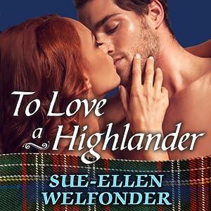 To Love a Highlander Audiobook