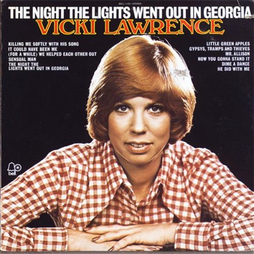 Vicki Lawerence  - The Night The Lights Went Out In Georgia