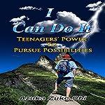 I Can Do It: Teenagers' Power to Pursue Possibilities | Azuka Zuke Obi