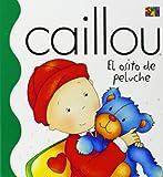 Osito de Peluche (Where's Teddy?) (Caillou)