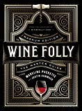 : Wine Folly: Magnum Edition: The Master Guide