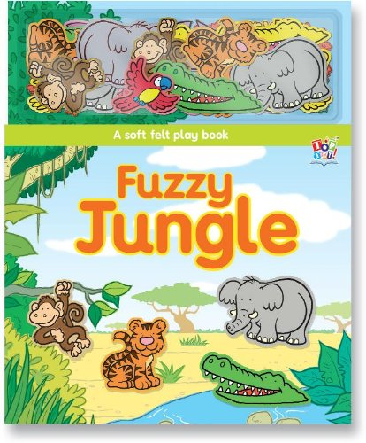 Fuzzy Jungle (Soft Felt Play Books) pdf epub