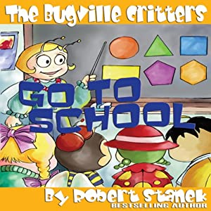 The Bugville Critters Go to School Audiobook