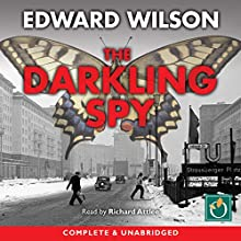 The Darkling Spy: Catesby, Book 3 Audiobook by Edward Wilson Narrated by Richard Attlee