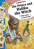 A Hindu Story - The Prince and Holika the Witch
