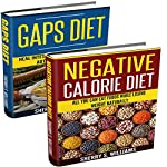 Flexible Dieting: GAPS Diet, Negative Calorie Diet | Sherry S. Williams