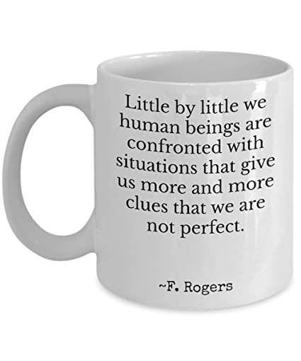 Amazoncom Mr Rogers Famous Quotes Little By Little We Human