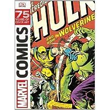 Marvel Comics 75 Years Of Cover Art: Written by Dorling Kindersley, 2014 Edition, (Slp) Publisher: Dorling Kindersley Ltd. [Hardcover]
