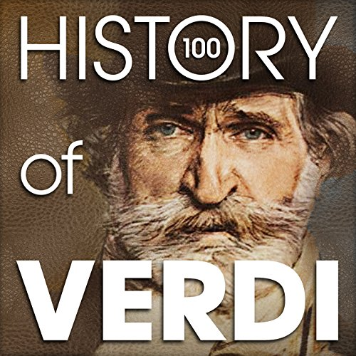the-history-of-verdi-100-famous-songs
