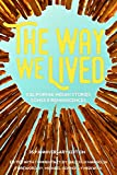 Search : The Way We Lived: California Indian Stories, Songs and Reminiscences