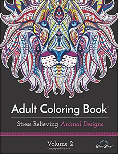 Amazon Adult Coloring Book Stress Relieving Animal Designs Volume 2 9781941325315 Blue Star Books