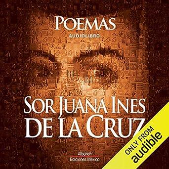 Amazoncom Poemas De Sor Juana Ines De La Cruz Audible