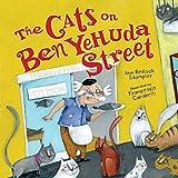 The Cats on Ben Yehuda Street