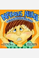 Nervous Nellie: A Book for Children Who Worry Paperback