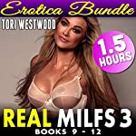 Real MILFs 3: 4-Pack Erotica Bundle - Books 9 - 12 | Tori Westwood