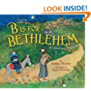 B Is for Bethlehem: A Christmas Alphabet