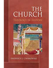 Church: Theology in History
